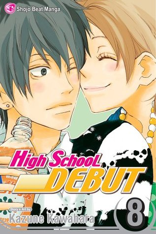 High School Debut, Vol. 08 by Kazune Kawahara