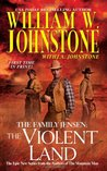 The Violent Land (The Family Jensen, #3)