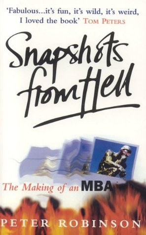 Snapshots From Hell by Peter M. Robinson