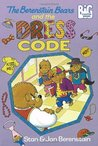 The Berenstain Bears and the Dress Code (Big Chapter Books)