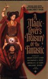A Magic-Lover's Treasury of the Fantastic