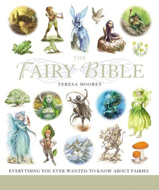The Fairy Bible: The Definitive Guide to the World of Fairies