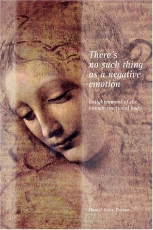 There's No Such Thing as a Negative Emotion