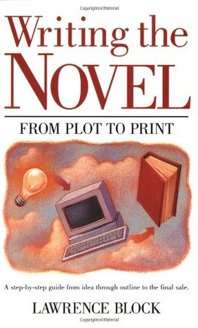 Writing the Novel by Lawrence Block