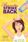 Brunettes Strike Back (Cheerleader Trilogy, #2)
