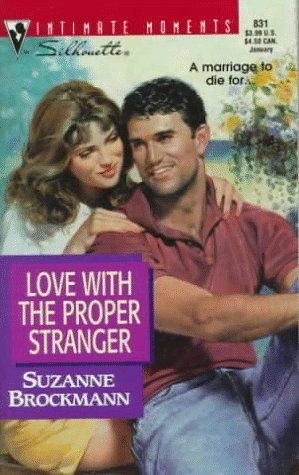 Love With The Proper Stranger by Suzanne Brockmann
