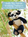 Penny the Panda Knitting Pattern: A quick & easy knitting project (Knitted Toy Travels)