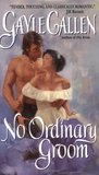 No Ordinary Groom (Spies and Lovers, #1)