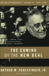 The Coming of the New Deal 1933-35 (The Age of Roosevelt, Vol 2)