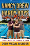 Gold Medal Murder (Nancy Drew and the Hardy Boys Super Mystery II, #4)