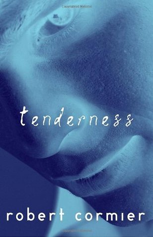 Tenderness by Robert Cormier