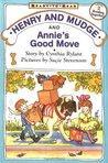Henry And Mudge And Annie's Good Move (Henry and Mudge, #18)