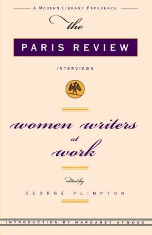 Women Writers at Work by The Paris Review