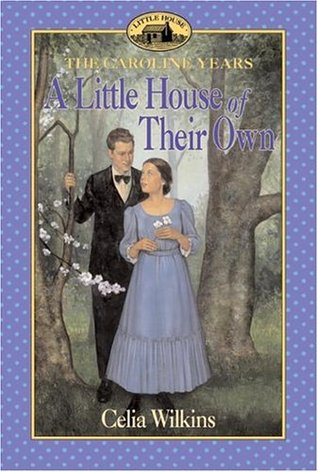 A Little House of Their Own by Celia Wilkins