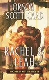 Rachel & Leah by Orson Scott Card