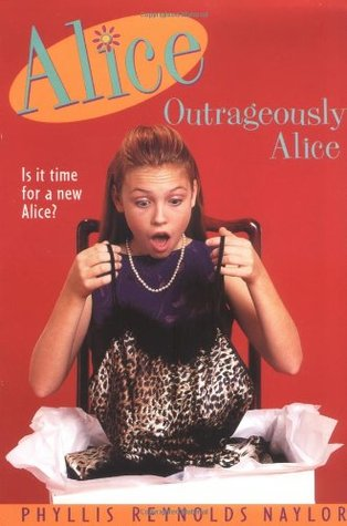 Outrageously Alice by Phyllis Reynolds Naylor