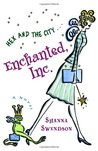 Enchanted, Inc. by Shanna Swendson