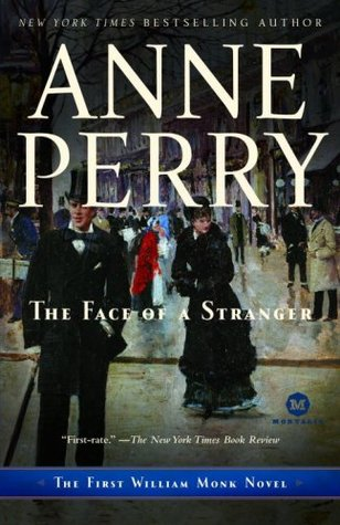 The Face of a Stranger by Anne Perry