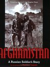 Afghanistan: A Russian Soldier's Story