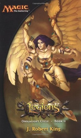 Legions (Magic: The Gathering: Onslaught Cycle, #2)