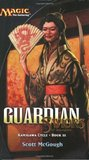 Guardian: Saviors of Kamigawa (Magic: The Gathering: Kamigawa Cycle, #3)