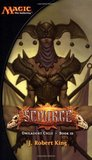 Scourge (Magic: The Gathering: Onslaught Cycle, #3)