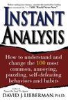 Instant Analysis: How to understand and change the 100 most common, annoying, puzzling, self-defeating behaviors and habits