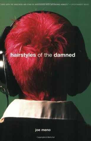 Hairstyles of the Damned by Joe Meno