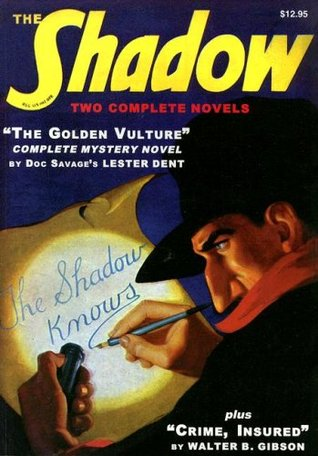 The Golden Vulture / Crime, Insured (The Shadow #1)