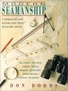 Modern Seamanship: A Comprehensive, Ready Reference Guide for All Recreational Boaters