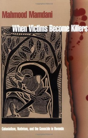 When Victims Become Killers by Mahmood Mamdani
