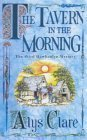 The Tavern in the Morning (Hawkenlye Mysteries, #3)