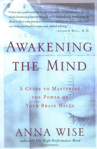 Awakening the Mind: A Guide to Harnessing the Power of Your Brainwaves