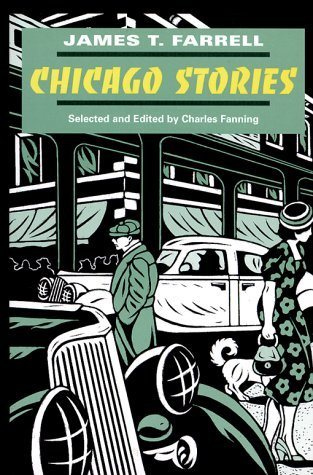 Chicago Stories by James T. Farrell