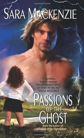 Passions of the Ghost by Sara Mackenzie