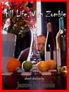 Still Life, With Zombie