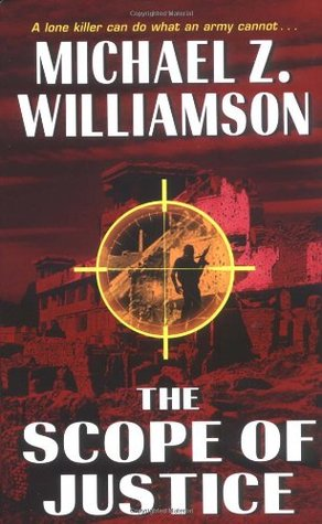 The Scope of Justice by Michael Z. Williamson