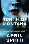 North of Montana (Ana Grey, #1)
