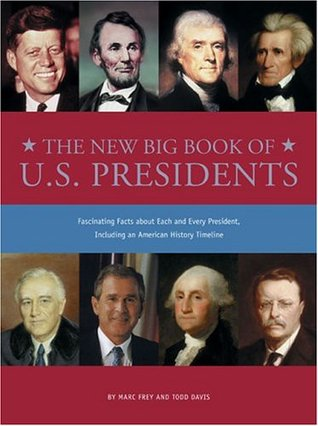 New Big Book of U.S. Presidents by Marc Frey