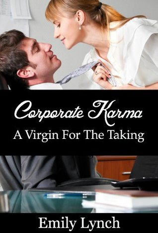Corporate Karma: A Virgin For The Taking