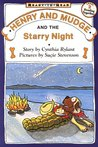Henry and Mudge and the Starry Night (Henry and Mudge, #17)