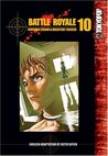 Battle Royale, Vol. 10 (Battle Royale, #10)
