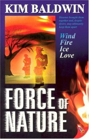 Force of Nature by Kim Baldwin