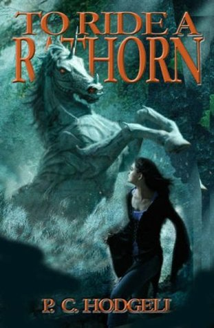 To Ride a Rathorn by P.C. Hodgell
