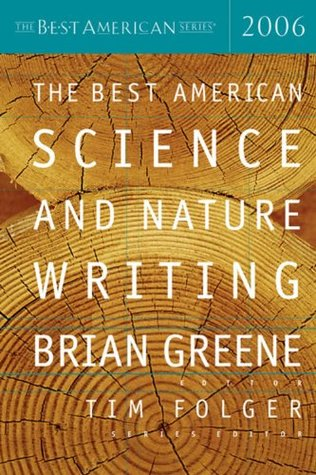 The Best American Science and Nature Writing 2006 by Brian Greene