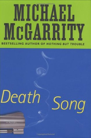 Death Song by Michael McGarrity