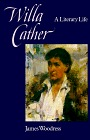 Willa Cather: A Literary Life