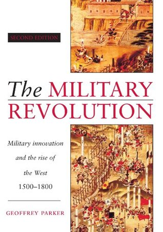 The Military Revolution by Geoffrey Parker