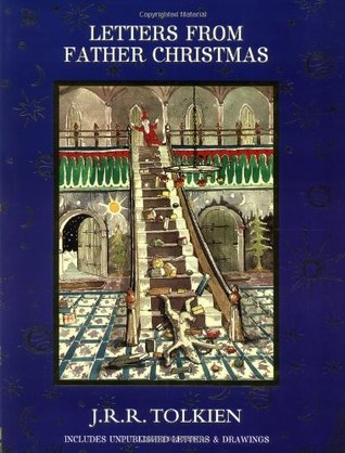 Letters from Father Christmas, Revised Edition by J.R.R. Tolkien