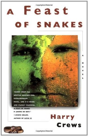 A Feast of Snakes by Harry Crews